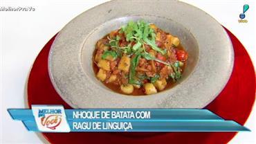 Culinária do Edu ensina a fazer nhoque de batata com ragu de linguiça