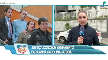 Justiça concede semiaberto para Anna Carolina Jatobá