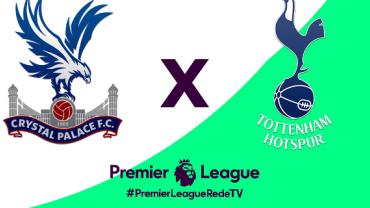 RedeTV! transmite Crystal Palace x Tottenham às 15h15 deste sábado (10)