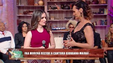 Faa Morena recebe a cantora Giovanna Maira