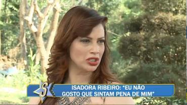 """""""Eu não gosto que sintam pena de mim"""", afirma a atriz Isadora Ribeiro"""
