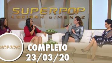 SuperPop aborda casos de separação de mães e filhos (23/03/2020) | Completo