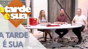 A Tarde é Sua (15/11/18) | Completo