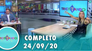 Tricotando (24/09/2020) | Completo