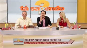 """""""Tá Sabendo?"""": assista na íntegra ao programa do dia 25/06"""