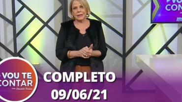 Vou Te Contar (09/06/2021) | Completo