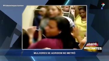 Mulheres se agridem no metrô