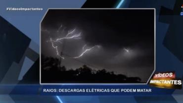 Confira os perigos de uma tempestade de raios
