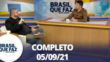 Brasil Que Faz (05/09/21)   Completo