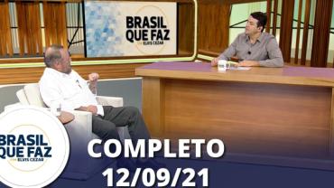 Brasil Que Faz (12/09/21)   Completo