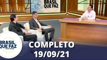 Brasil Que Faz (19/09/21)   Completo