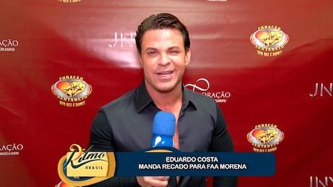 Eduardo Costa manda recado para Faa Morena